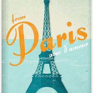 From Paris With Love: Paris Travel Poster