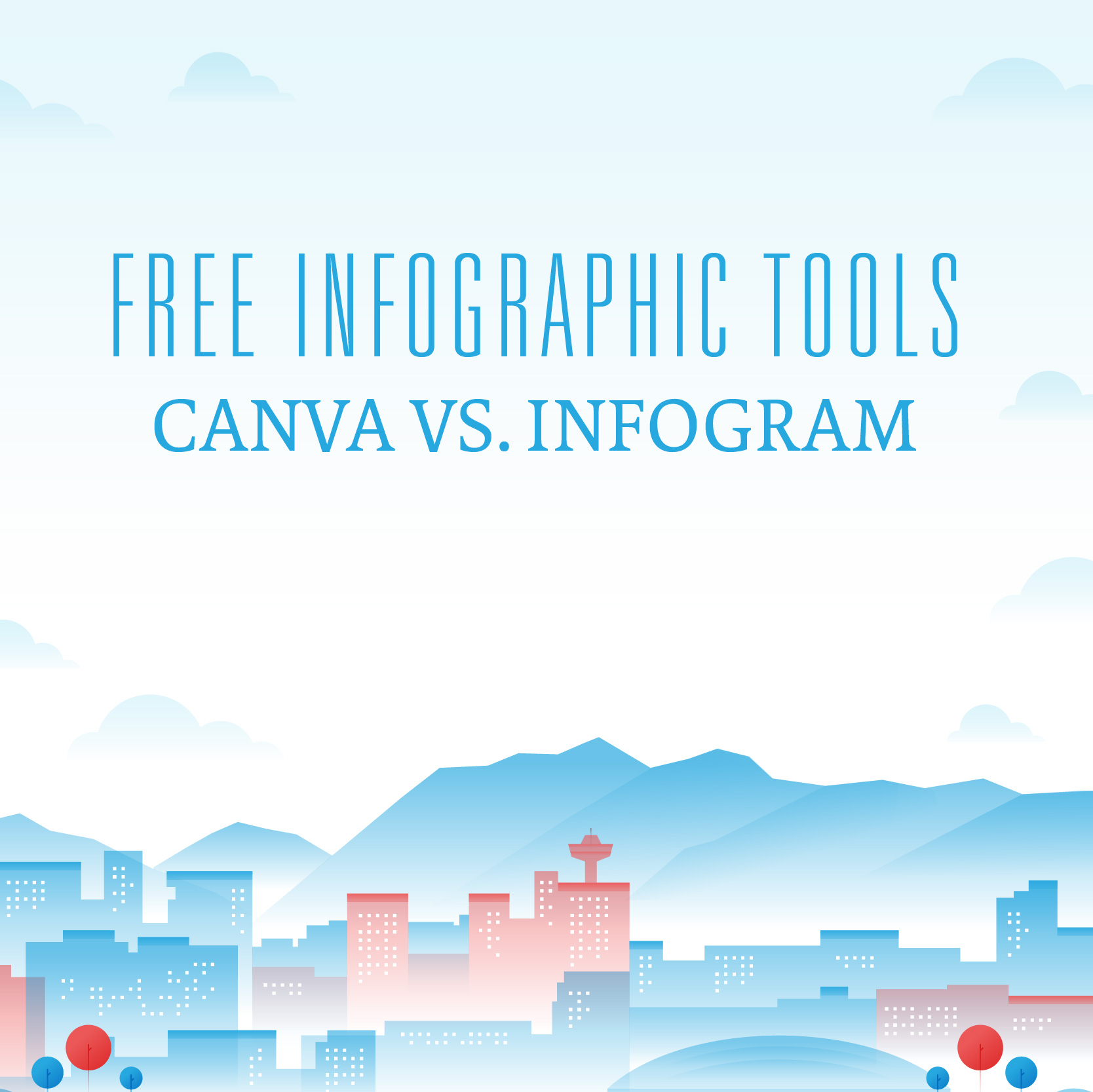 Free Infographics Tools: Canva Vs. Infogram Face Off for a ...