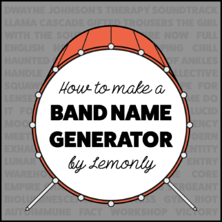 How To Make A Band Name Generator