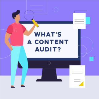 Dig Deep: What a Content Audit Can Uncover
