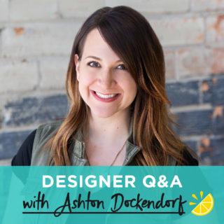 Designer Q&A: Ashton Dockendorf
