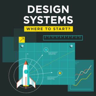 Design Systems Part 2: Where to start?