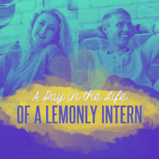 The Inside Look: A Day in the Life of a Lemonly Intern