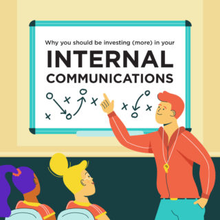 Why you should be investing (more) in your internal communications