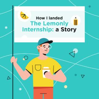 How I Landed the Lemonly Internship: A Story