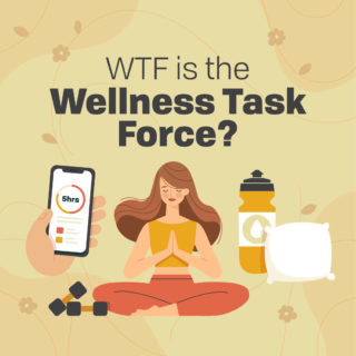 WTF is the Wellness Task Force?
