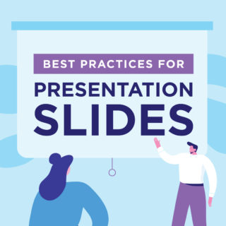 Best Practices for Presentation Slides