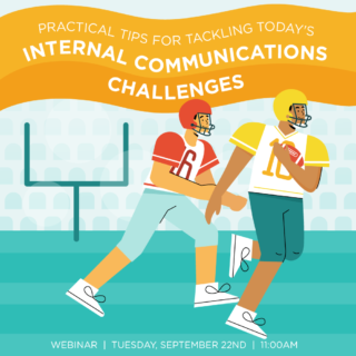 Webinar Recap: Practical Tips for Tackling Today's Internal Communication Challenges