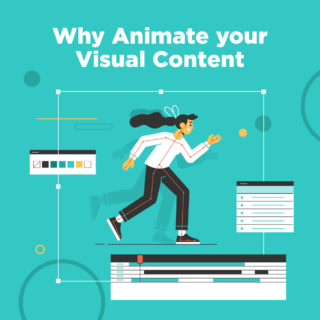 Stories in Motion: Why Animate Your Visual Content
